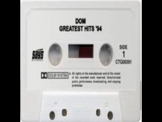DOM - GREATEST HITS '94 FOR THE SLAB [FULL ALBUM]