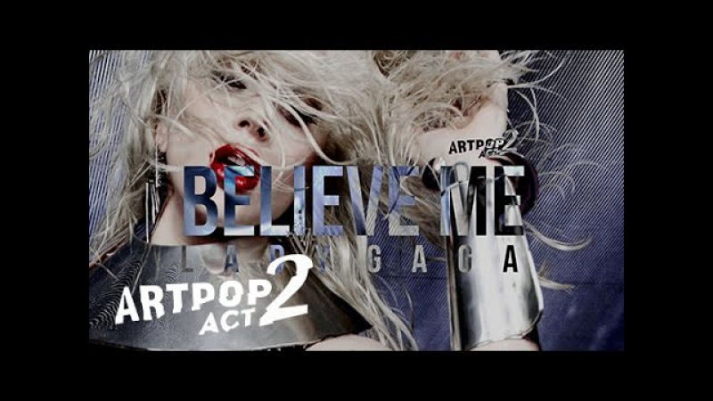 Lady Gaga Believe Me Demo Preview Snippet LG5