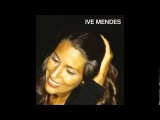 Ive Mendes 2003