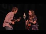 Chris Thile &amp Sarah Jarosz - Where The Soul Of Man Never Dies