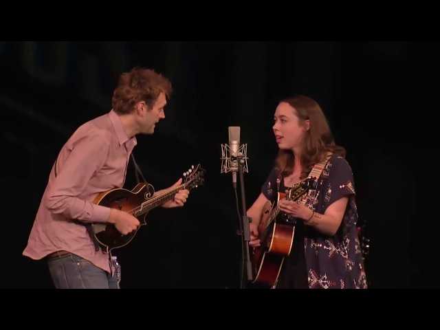 Chris Thile & Sarah Jarosz - Where The Soul Of Man Never Dies