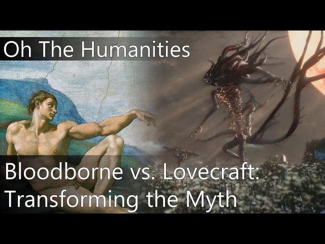 OTH: How Bloodborne Transforms the Myth