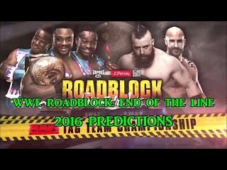 WWE Roadblock 2016 Raw Tag Team Championship The New Day vs. Cesaro & Sheamus Predictions