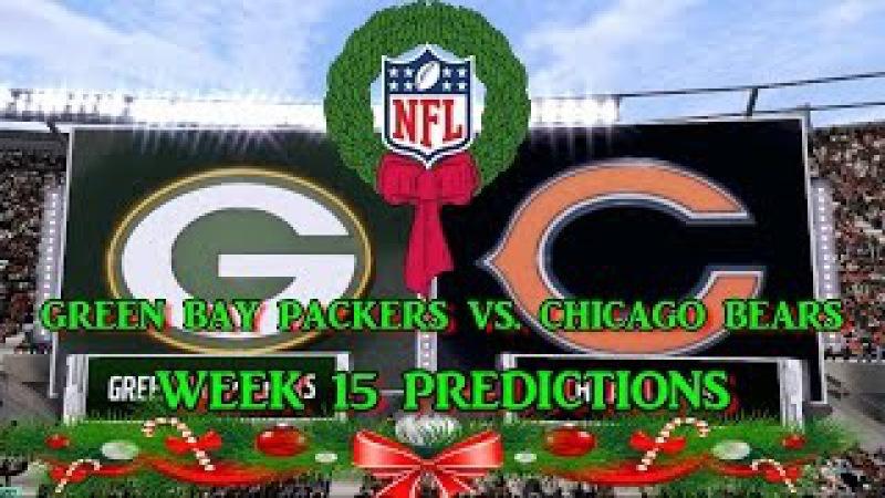 GREEN BAY PACKERS VS. CHICAGO BEARS PREDICTIONS | NFL WEEK 15 | full game