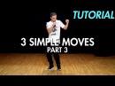 3 Simple Dance Moves for Beginners - Part 3 Hip Hop Dance Moves Tutorial Mihran Kirakosian