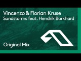 Vincenzo &amp Florian Kruse feat. Hendrik Burkhard - Sandstorms