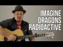 How To Play Imagine Dragons - Radioactive