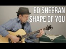 Ed Sheeran Shape Of You Guitar Lesson - Barre Chords and Capo version