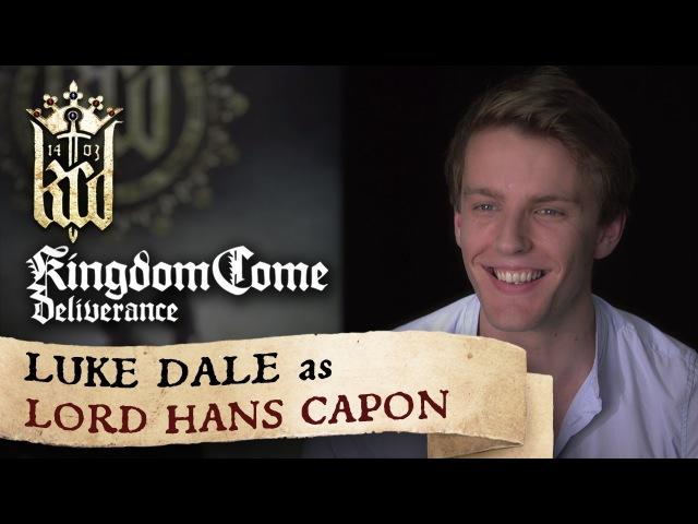 Kingdom Come: Deliverance presents: Luke Dale as Lord Hans Capon
