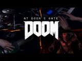 At Doom's Gate  E1M1 (DOOM 2016) - Metal Cover  BillyTheBard11th