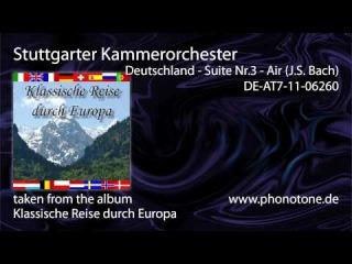 Stuttgarter Kammerorchester - Deutschland / Suite Nr.3 - Air (J.S. Bach)