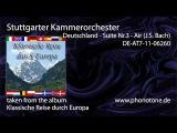Stuttgarter Kammerorchester - Deutschland  Suite Nr.3 - Air (J.S. Bach)