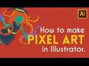 Pixel Art in Illustrator | Illustrator Tutorial