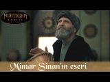 Mimar Sinanın Eseri - Muhteşem Yüzyıl 134.Bölüm