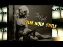 Обработка фото в стиле Нуар в Фотошоп Делаем стилизацию под криминальную драмму 1940 1950 годов
