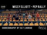 Missy Elliott - Pep Rally | Choreography by Oly Lihorad | Art Motion Dance Studio