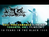 Upon A Burning Body - FULL SET LIVE [HD] - 10 Years In The Black Tour (Toronto, ON 11/07/16)