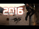 [CS:GO] Echoes of 2016