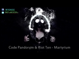 Code Pandorum Riot Ten - Martyrium FREE DOWNLOAD