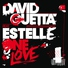 David Guetta - One Love (feat. Estelle) [Arias Remix]
