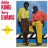 Terry Evans/Bobby King - Just A Little Bit