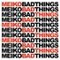 Meiko - Bad Things