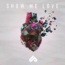 Unlike Pluto - Show Me Love (feat. Michelle Buzz)