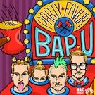 Party Favor - Bap U (VIP Mix)