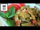 Зеленая стручковая фасоль - Как вкусно приготовить на гарнир. Вегетарианский рецепт