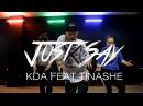 KDA–Just Say feat. Tinashe Dance Routine choreographer Kolya Barni