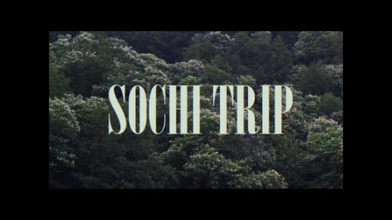 SOCHI TRIP 2016