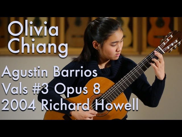 Agustin Barrios Vals 3 Opus 8 Olivia Chiang plays 2004 Richard Howell