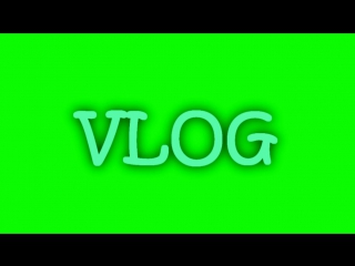 Футаж VLOG | Green Screen FREE