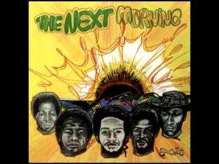 The Next Morning (Trinidad  Tobago,1971) Life Is Love