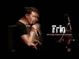 Teaser Trio | Alem - A.Origlio - S.Edouard
