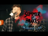 Summer of Hoaxes  Murphy's Law