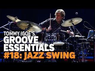Tommy Igoe's Groove Essentials 18: Jazz Swing