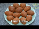 Kubba - Syrian recipe - just Arabic food  Кубба арабское сирийское блюдо рецепт халяль кулинария как приготовить по-арабски