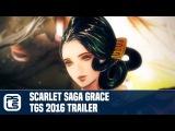 Scarlet Saga Grace TGS 2016 Trailer