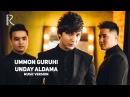 Ummon guruhi - Unday aldama | Уммон гурухи - Ундай алдама (music version)