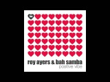 Roy Ayers &amp Bah Samba - 'Positive Vibe' (Orig 7 Inch Boogie Mix)