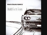 Peach Stealing Monkeys - Addiction (trip hop)