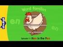 Word Families 11: Hen in the Pen | Level 1 | By Little Fox