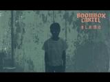 Boombox Cartel - Alamo (feat. Shoffy) Official Full Stream