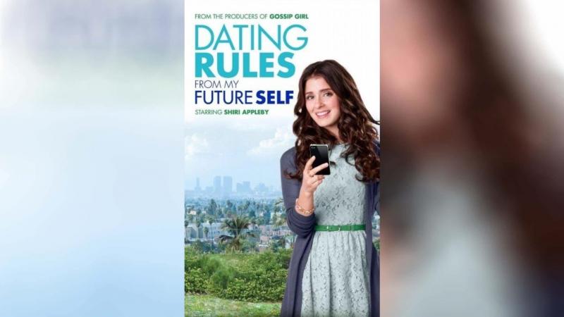 Правила свиданий из будущего (2012) | Dating Rules from My Future Self