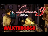 Syberia 3\Сибирь 3 Walkrough Прохождение