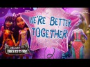 Better Together Lyric Video Welcome to Monster High Monster High