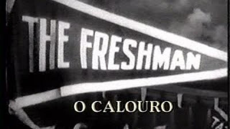 Harold Lloyd - O Calouro (Legendado PT-BR)