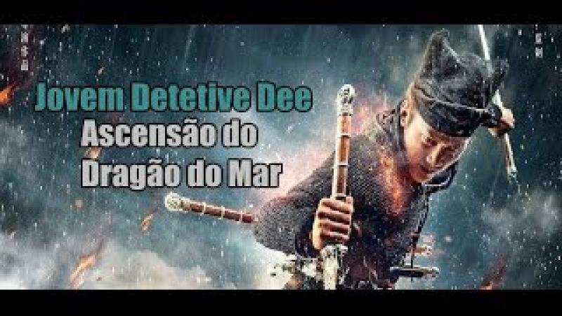 Jovem Detetive Dee Ascensão do Dragão do Mar AÇÃO LUTA 2016 FILME COMPLETO DUBLADO