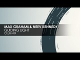 Max Graham &amp Neev Kennedy - Guiding Light Cycles